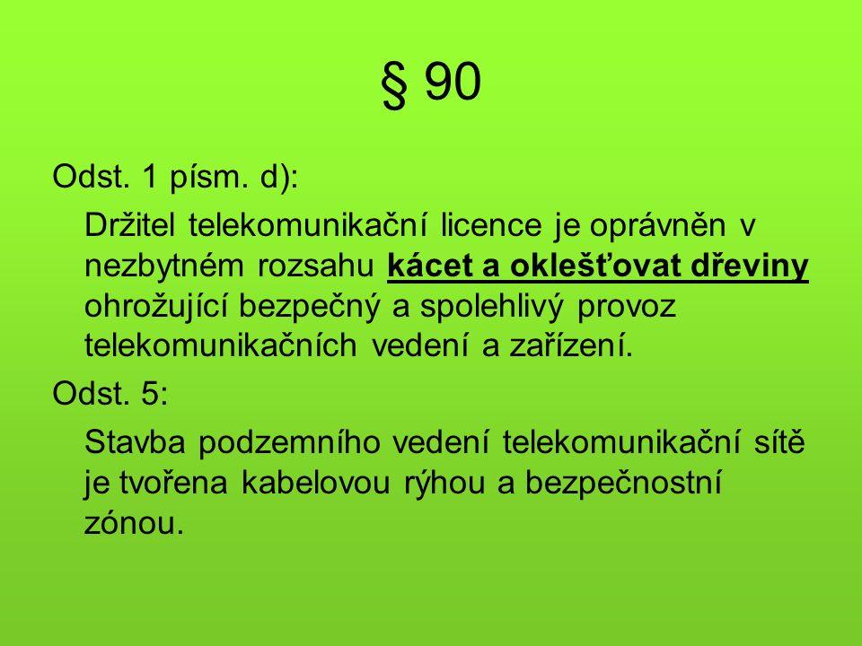 § 90 Odst. 1 písm.