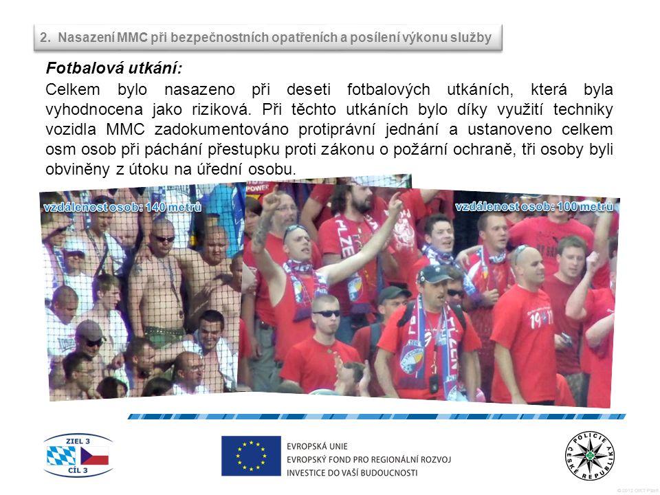 © 2012 OIKT Plzeň Celkem bylo nasazeno při deseti fotbalových utkáních, která byla vyhodnocena jako riziková.