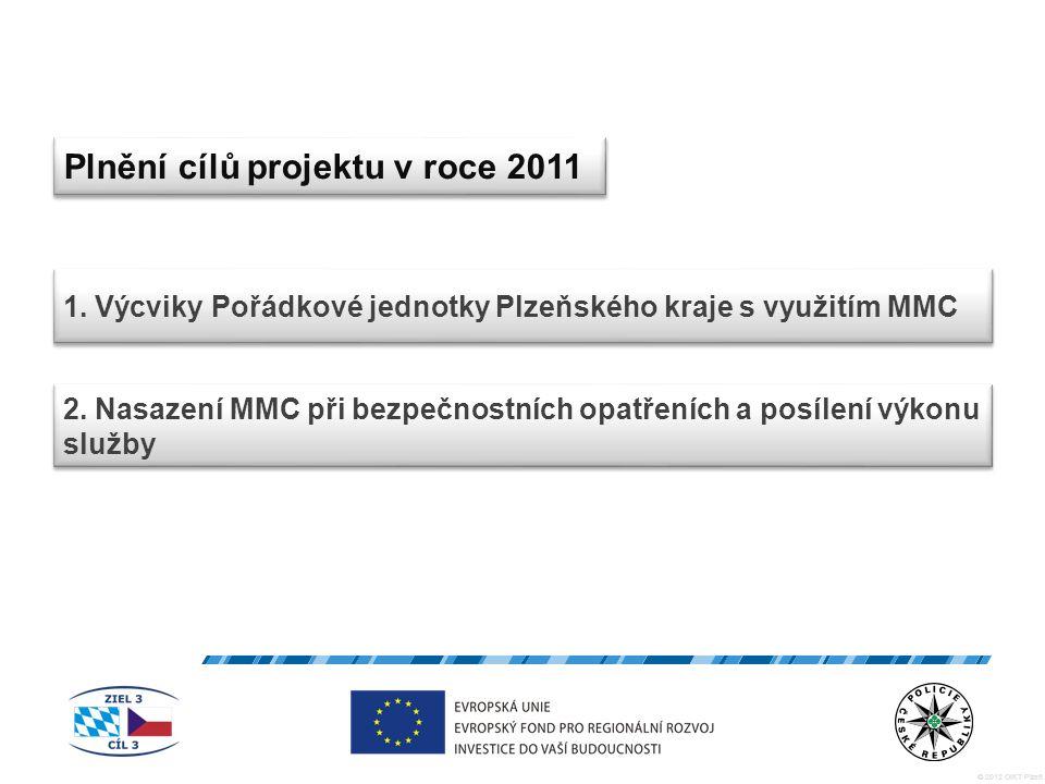 © 2012 OIKT Plzeň Plnění cílů projektu v roce 2011 1.