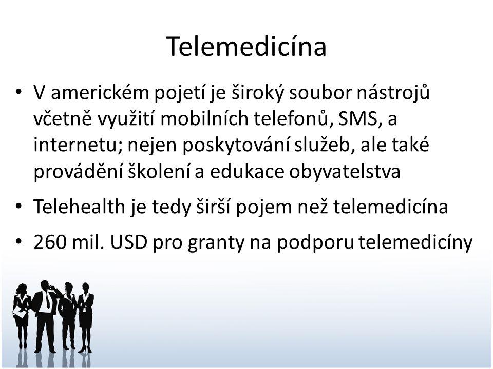Telemedicína V americkém pojetí je široký soubor nástrojů včetně využití mobilních telefonů, SMS, a internetu; nejen poskytování služeb, ale také provádění školení a edukace obyvatelstva Telehealth je tedy širší pojem než telemedicína 260 mil.