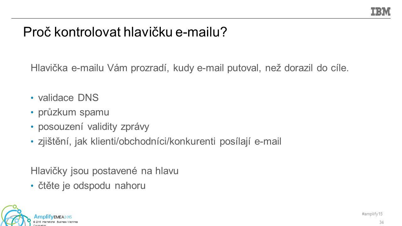 Proč kontrolovat hlavičku e-mailu.