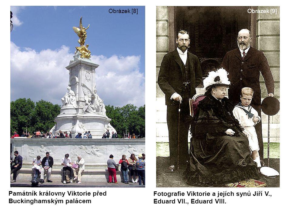 Obrázek [8]Obrázek [9] Památník královny Viktorie před Buckinghamským palácem Fotografie Viktorie a jejích synů Jiří V., Eduard VII., Eduard VIII.