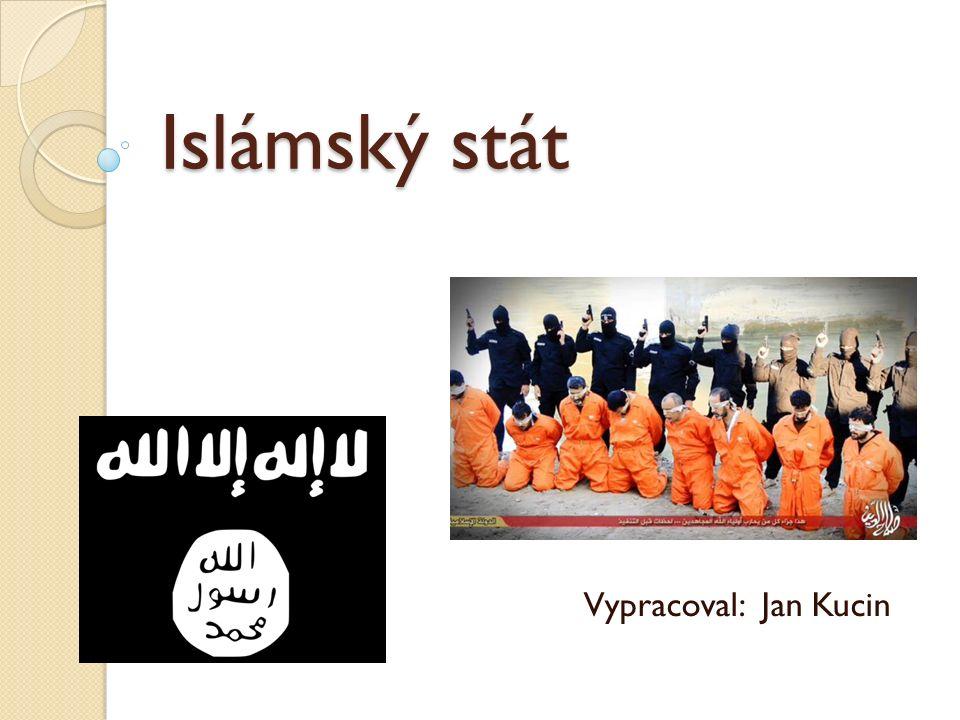 Historie Islámského státu Původ z ter.skupiny Al-Káida ◦ Vznik v 80.