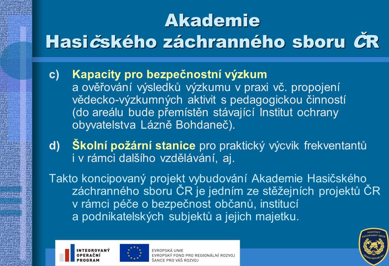 Simulace dálnice Akademie Hasičského záchranného sboru ČR