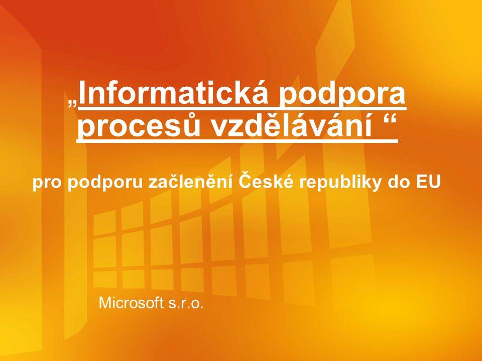 pro podporu začlenění České republiky do EU Microsoft s.r.o.