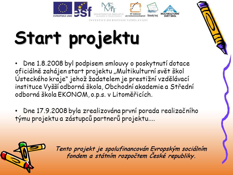 """Start projektu Dne 1.8.2008 byl podpisem smlouvy o poskytnutí dotace oficiálně zahájen start projektu """"Multikulturní svět škol Ústeckého kraje"""" jehož"""