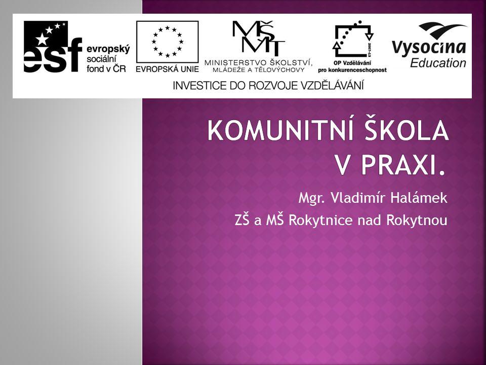 Mgr. Vladimír Halámek ZŠ a MŠ Rokytnice nad Rokytnou