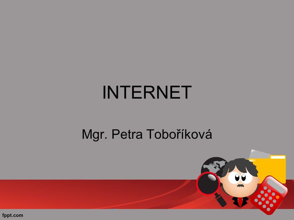 INTERNET Mgr. Petra Toboříková