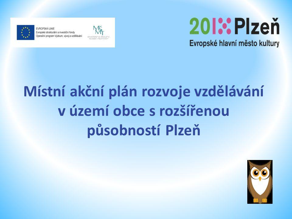 Místní akční plán rozvoje vzdělávání v území obce s rozšířenou působností Plzeň