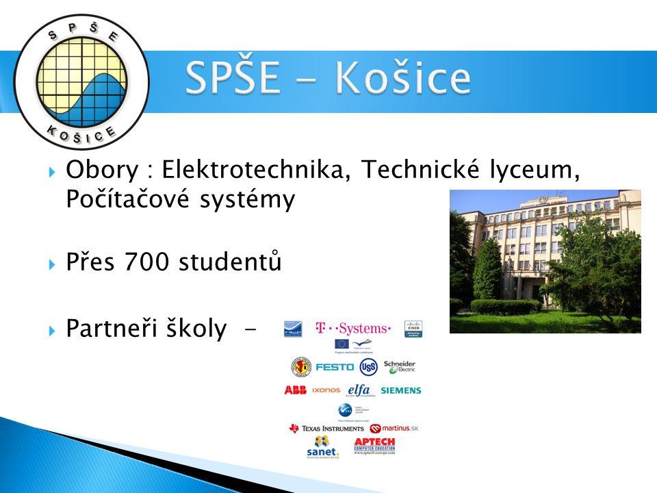  Obory : Elektrotechnika, Technické lyceum, Počítačové systémy  Přes 700 studentů  Partneři školy -