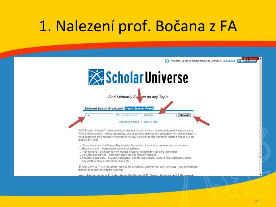 1. Nalezení prof. Bočana z FA 20