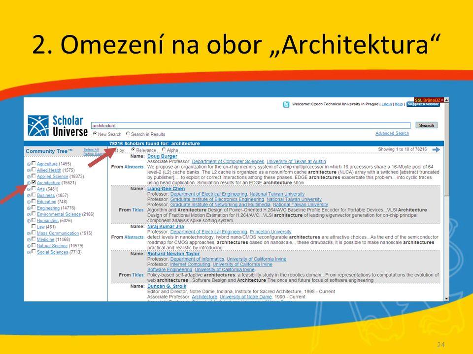 """2. Omezení na obor """"Architektura"""" 24"""