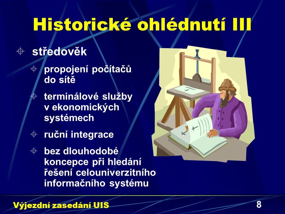 8 Historické ohlédnutí III  středověk  propojení počítačů do sítě  terminálové služby v ekonomických systémech  ruční integrace  bez dlouhodobé k