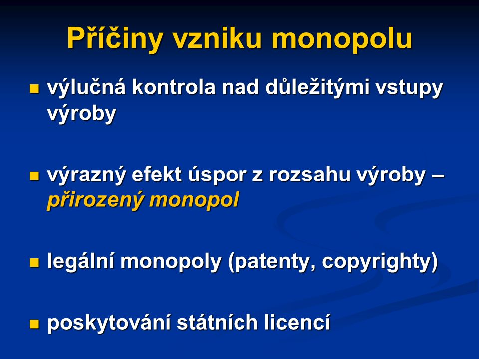 Monopol a monopolní zisk E MC AC M O N. Z I S K MR D QQMQM PMPM Kč/Q