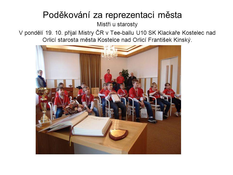 Poděkování za reprezentaci města Mistři u starosty V pondělí 19.