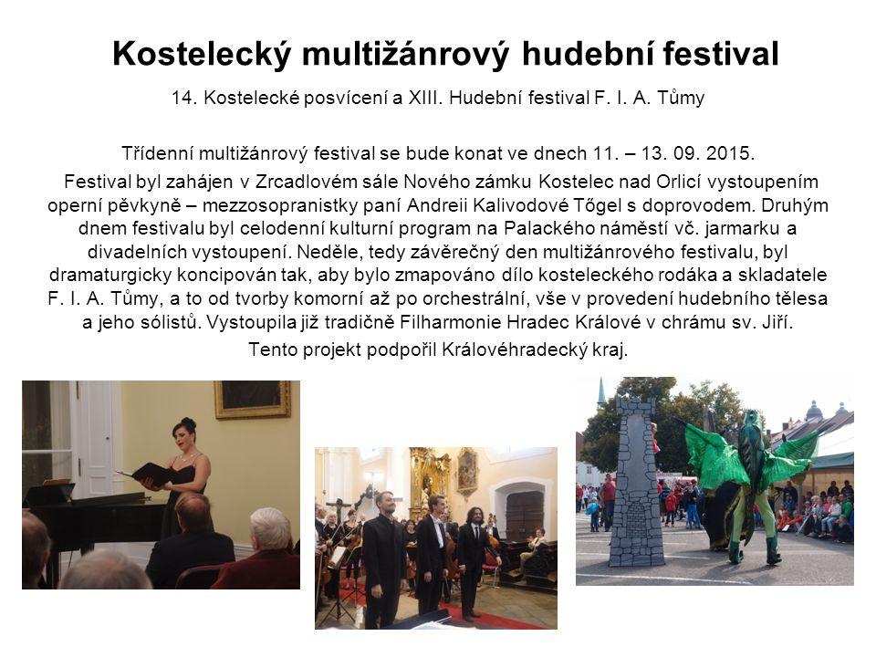 Kostelecký multižánrový hudební festival 14. Kostelecké posvícení a XIII.