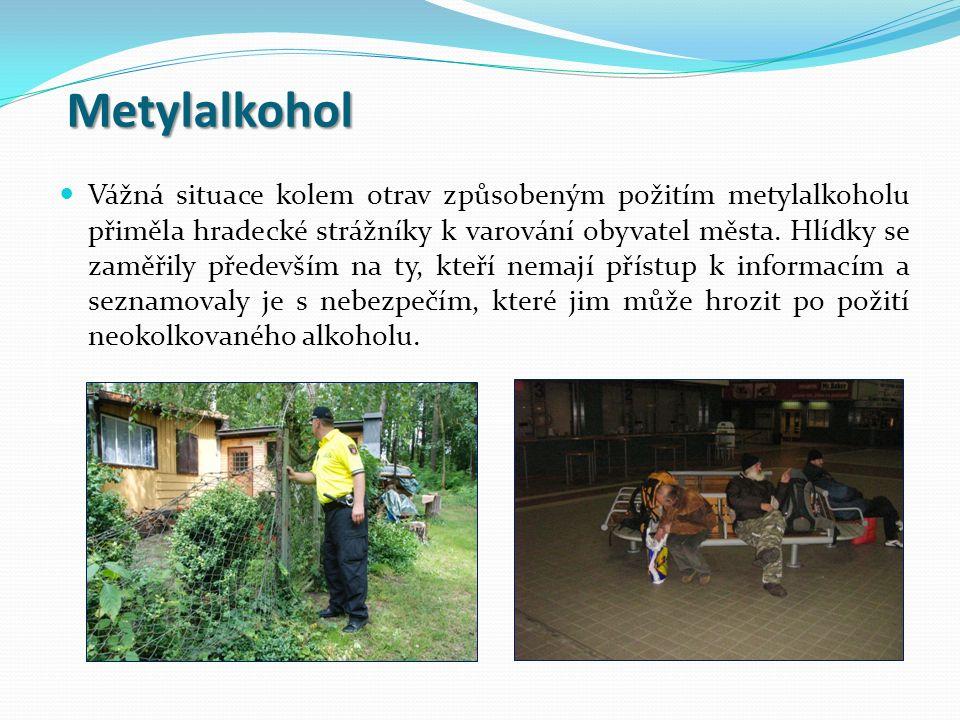 Vážná situace kolem otrav způsobeným požitím metylalkoholu přiměla hradecké strážníky k varování obyvatel města.
