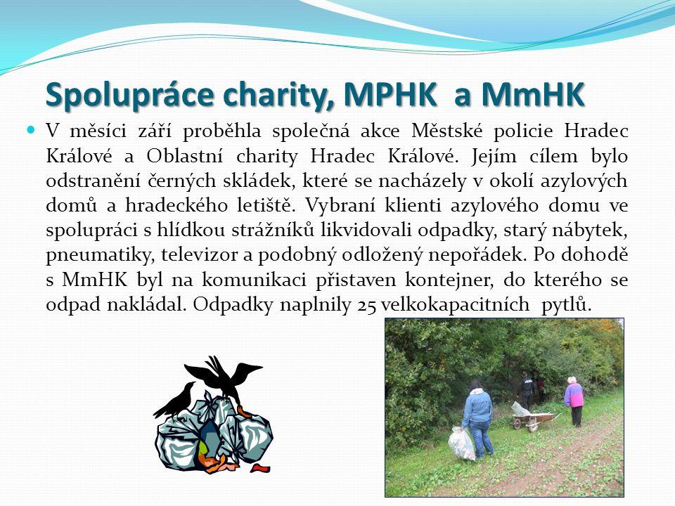 Spolupráce charity, MPHK a MmHK V měsíci září proběhla společná akce Městské policie Hradec Králové a Oblastní charity Hradec Králové.