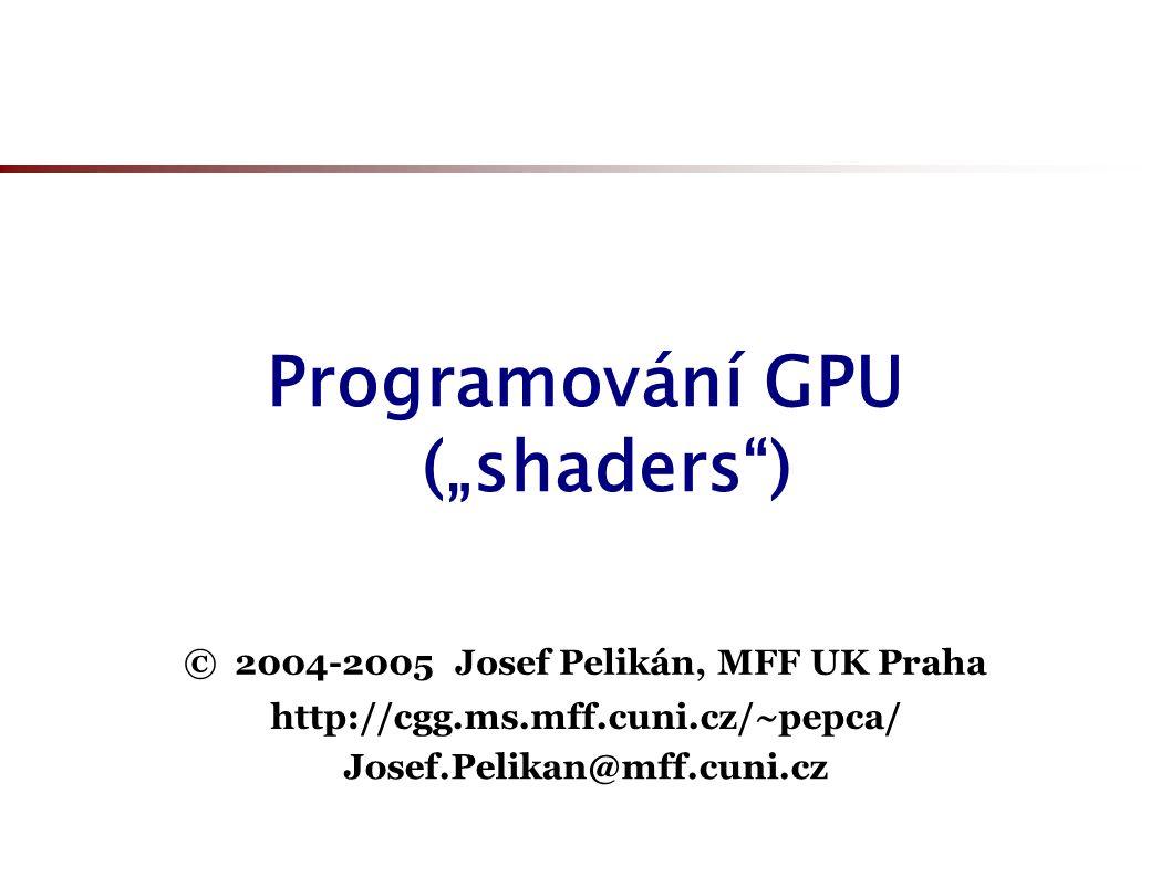 Příklad v shader-assembleru !!ARBvp1.0 # ARB_vertex_program generated by NVIDIA Cg compiler PARAM c12 = { 0, 1, 0, 0 }; TEMP R0, R1, R2; ATTRIB v18 = vertex.normal; ATTRIB v16 = vertex.position; PARAM c0[4] = { program.local[0..3] }; PARAM c10 = program.local[10]; PARAM c5 = program.local[5]; PARAM c9 = program.local[9]; PARAM c4 = program.local[4]; PARAM c8 = program.local[8]; PARAM c11 = program.local[11]; PARAM c7 = program.local[7]; PARAM c6 = program.local[6]; DP4 result.position.x, c0[0], v16; DP4 result.position.y, c0[1], v16; DP4 result.position.z, c0[2], v16; DP4 result.position.w, c0[3], v16; ADD R2.xyz, c7.xyzx, -v16.xyzx; DP3 R0.x, R2.xyzx, R2.xyzx; RSQ R1.w, R0.x; ADD R0.yzw, c6.xxyz, -v16.xxyz; DP3 R0.x, R0.yzwy, R0.yzwy; RSQ R0.x, R0.x; MUL R1.xyz, R0.x, R0.yzwy;...