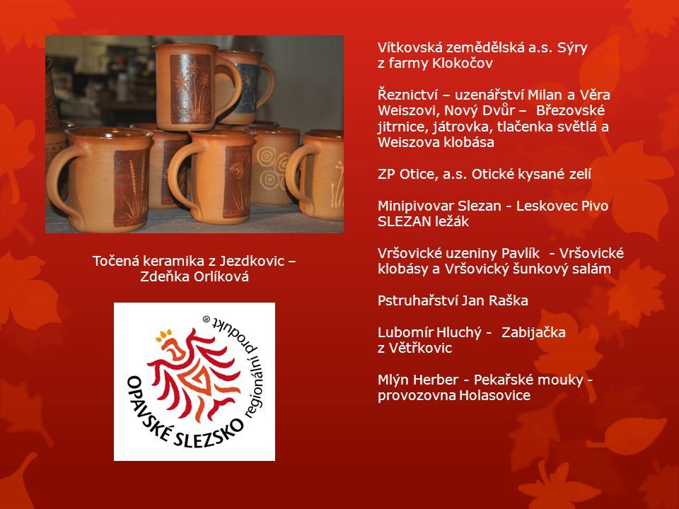 Točená keramika z Jezdkovic – Zdeňka Orlíková Vítkovská zemědělská a.s.