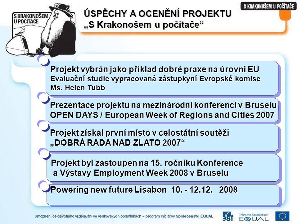 """ÚSPĚCHY A OCENĚNÍ PROJEKTU """"S Krakonošem u počítače Projekt vybrán jako příklad dobré praxe na úrovni EU Evaluační studie vypracovaná zástupkyní Evropské komise Ms."""