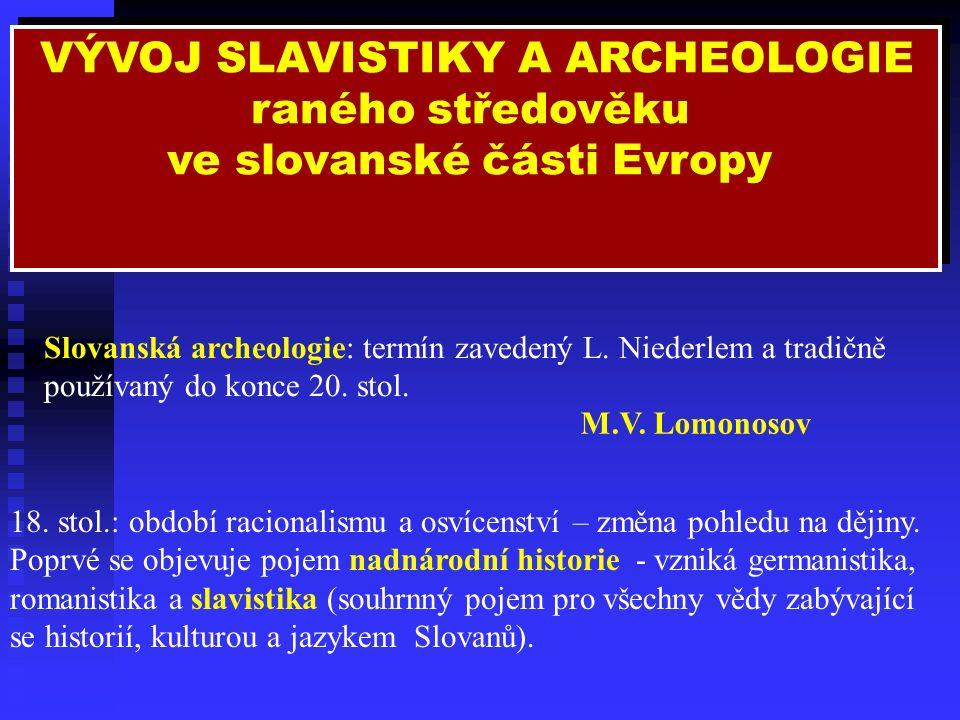 Oblasti rozšíření archeologických kultur spojovaných s etnogenezí Slovanů (podle různých badatelů)
