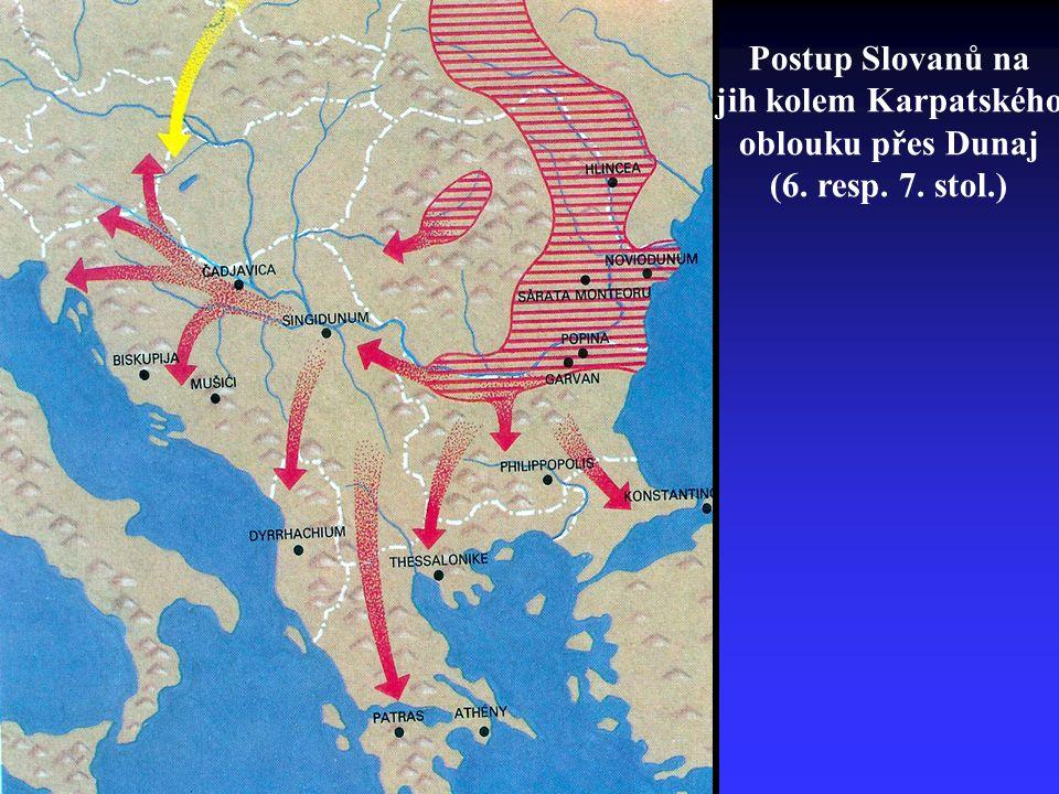 Postup Slovanů na jih kolem Karpatského oblouku přes Dunaj (6. resp. 7. stol.)