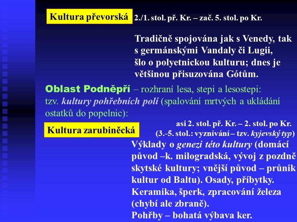 Kultura převorská 2./1. stol. př. Kr. – zač. 5.