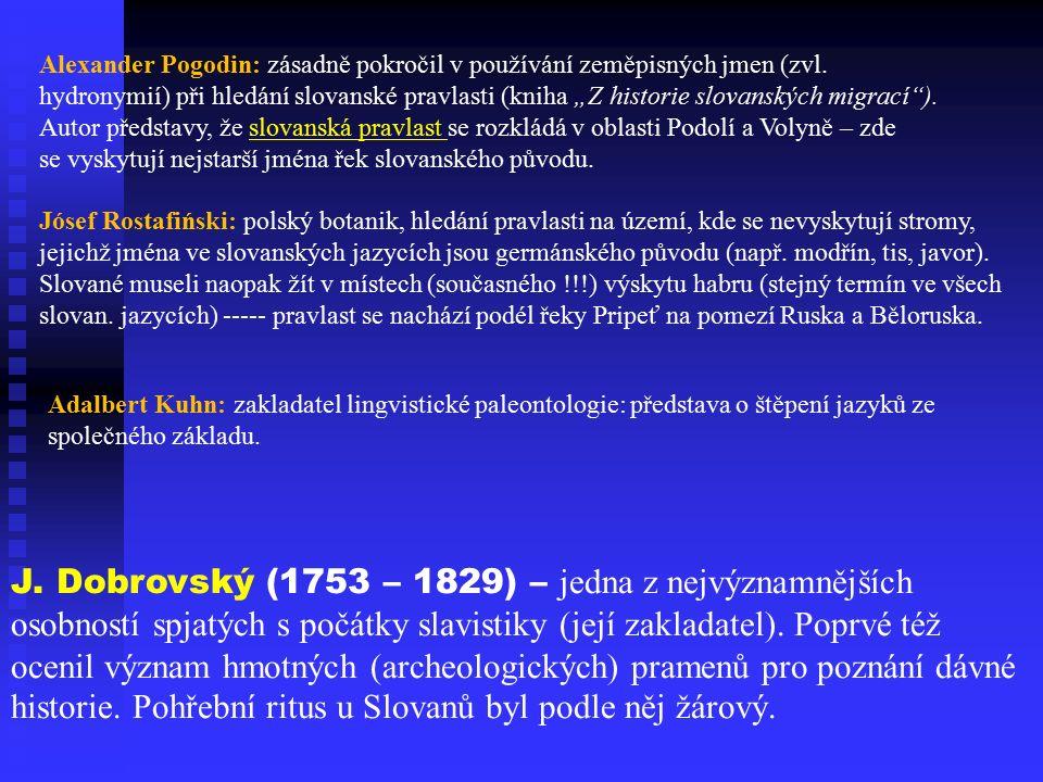 Alexander Pogodin: zásadně pokročil v používání zeměpisných jmen (zvl.