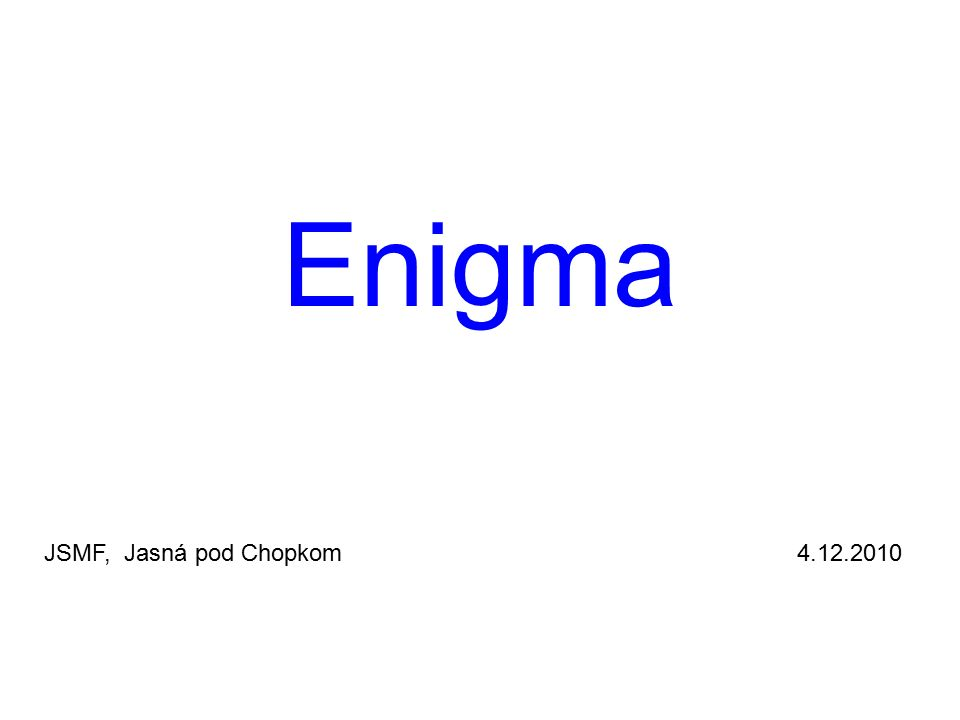 Enigma JSMF, Jasná pod Chopkom 4.12.2010
