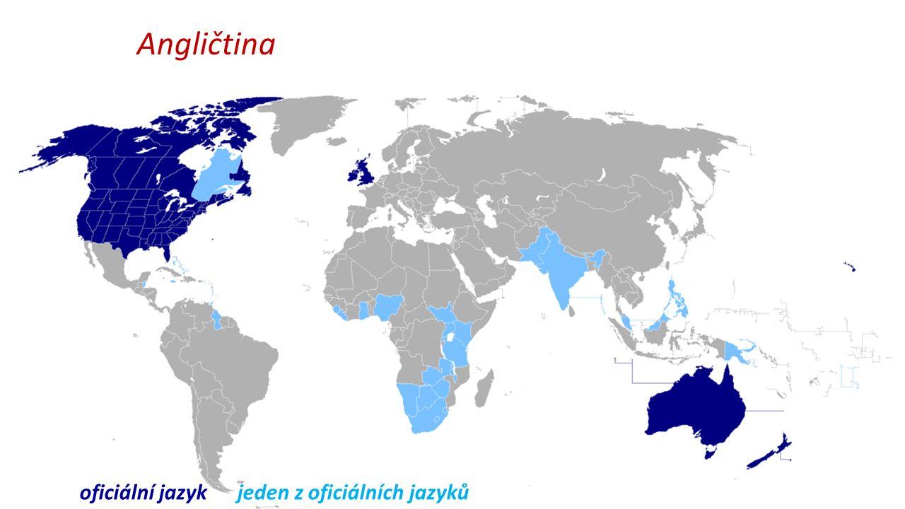 Angličtina oficiální jazyk jeden z oficiálních jazyků