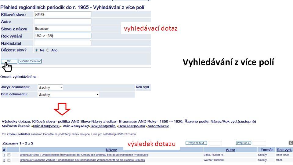 Vyhledávání z více polí vyhledávací dotaz výsledek dotazu