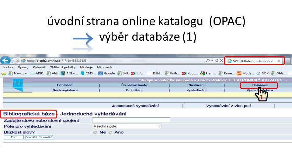 úvodní strana online katalogu (OPAC) výběr databáze (1) 1