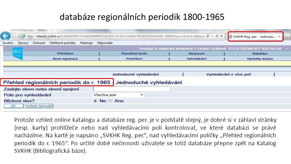 Protože vzhled online katalogu a databáze reg. per.