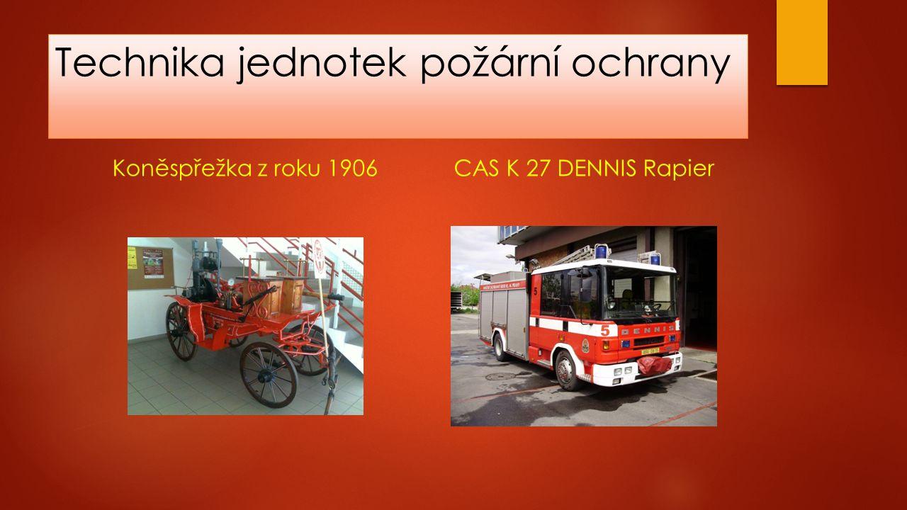 Technika jednotek požární ochrany Koněspřežka z roku 1906CAS K 27 DENNIS Rapier