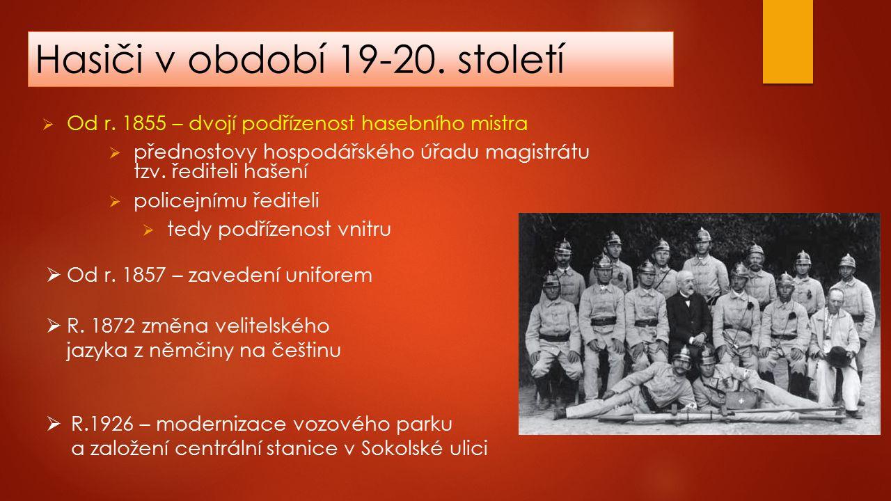 Hasiči v období 19-20. století  Od r.