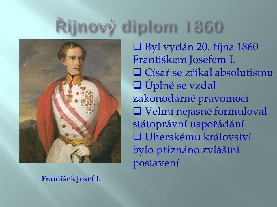  Byl vydán 20. října 1860 Františkem Josefem I.