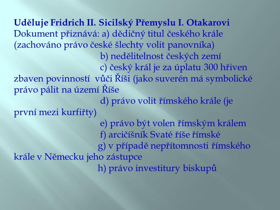 Uděluje Fridrich II. Sicilský Přemyslu I.
