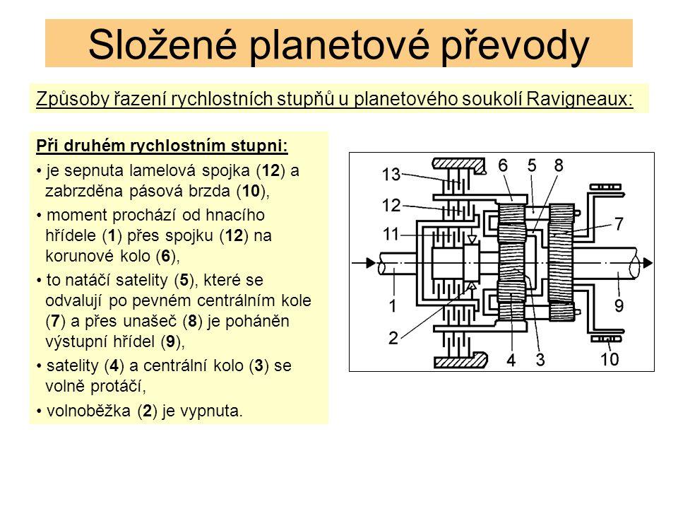 Způsoby řazení rychlostních stupňů u planetového soukolí Ravigneaux: Složené planetové převody Při druhém rychlostním stupni: je sepnuta lamelová spojka (12) a zabrzděna pásová brzda (10), moment prochází od hnacího hřídele (1) přes spojku (12) na korunové kolo (6), to natáčí satelity (5), které se odvalují po pevném centrálním kole (7) a přes unašeč (8) je poháněn výstupní hřídel (9), satelity (4) a centrální kolo (3) se volně protáčí, volnoběžka (2) je vypnuta.