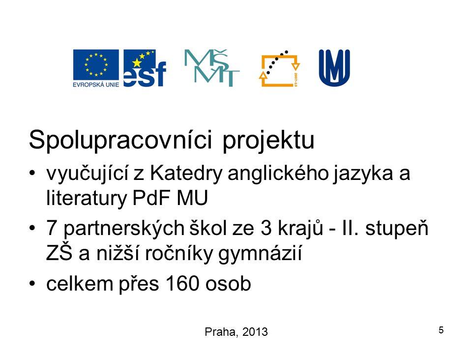 Spolupracovníci projektu vyučující z Katedry anglického jazyka a literatury PdF MU 7 partnerských škol ze 3 krajů - II.