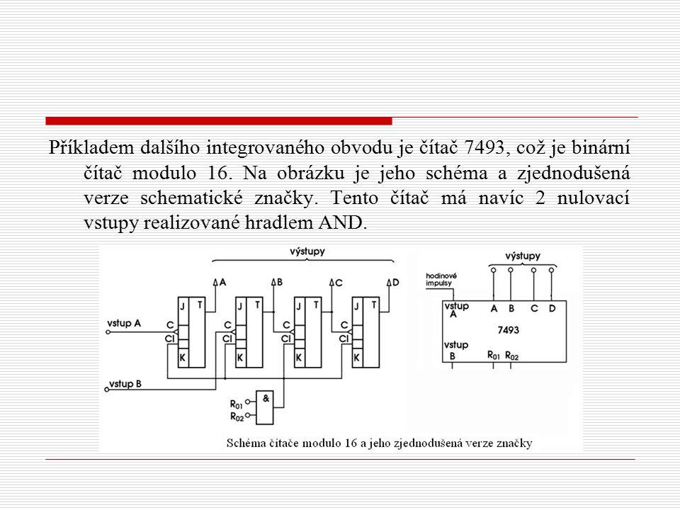 Příkladem dalšího integrovaného obvodu je čítač 7493, což je binární čítač modulo 16. Na obrázku je jeho schéma a zjednodušená verze schematické značk