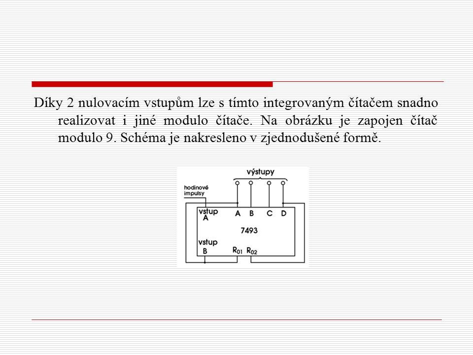Díky 2 nulovacím vstupům lze s tímto integrovaným čítačem snadno realizovat i jiné modulo čítače. Na obrázku je zapojen čítač modulo 9. Schéma je nakr