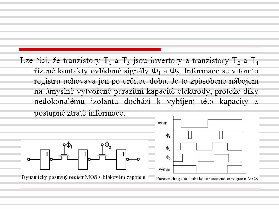 Lze říci, že tranzistory T 1 a T 3 jsou invertory a tranzistory T 2 a T 4 řízené kontakty ovládané signály  1 a  2. Informace se v tomto registru uc