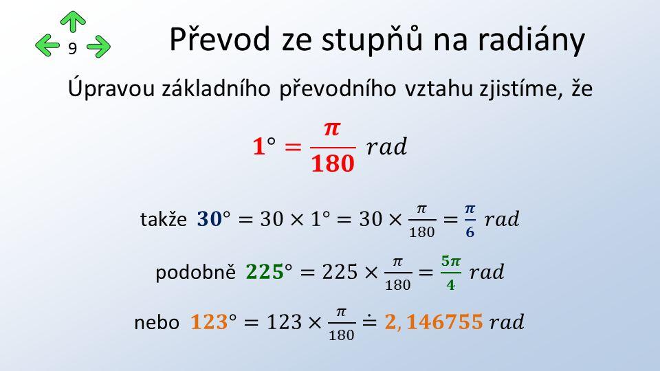 Převod ze stupňů na radiány 9