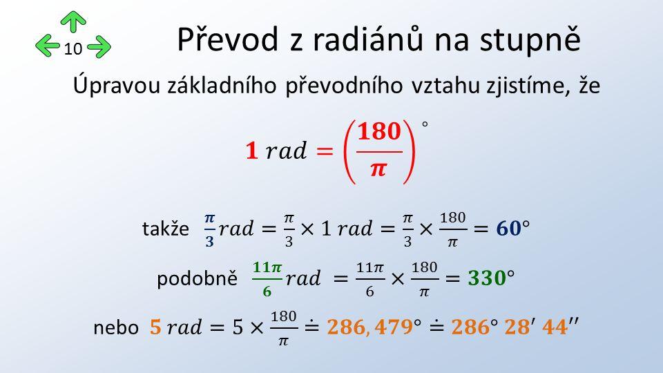 Převod z radiánů na stupně 10