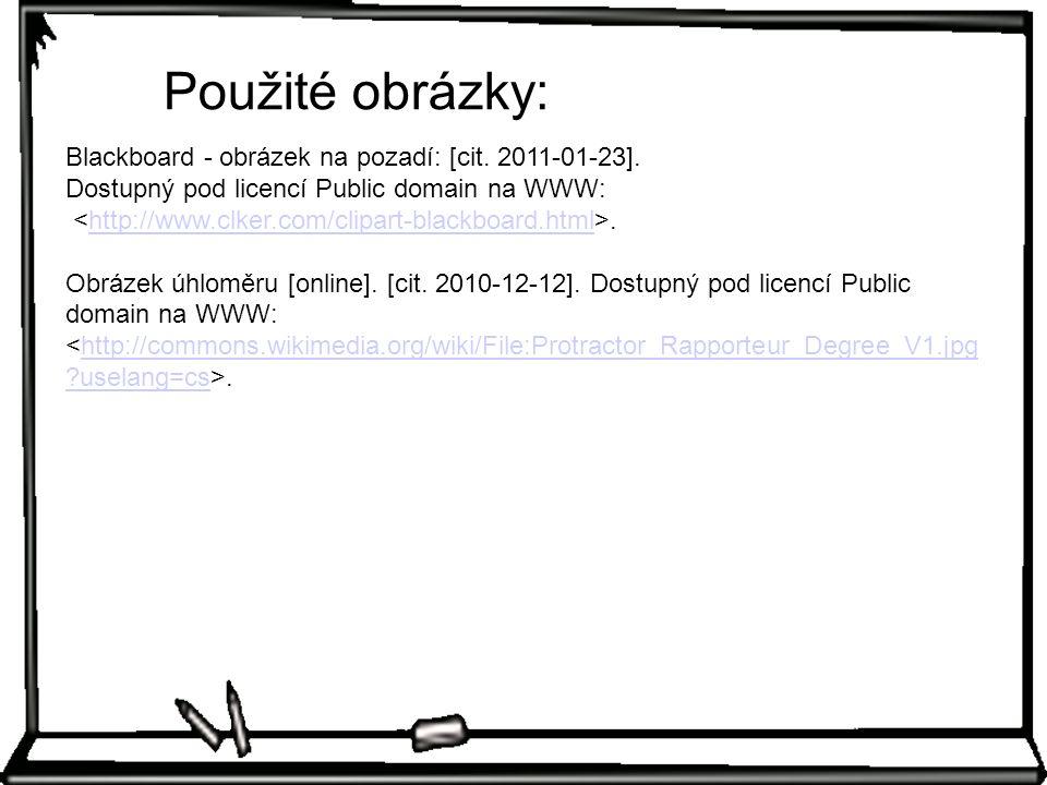 Použité obrázky: Blackboard - obrázek na pozadí: [cit.