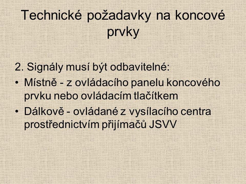 Technické požadavky na koncové prvky 2.
