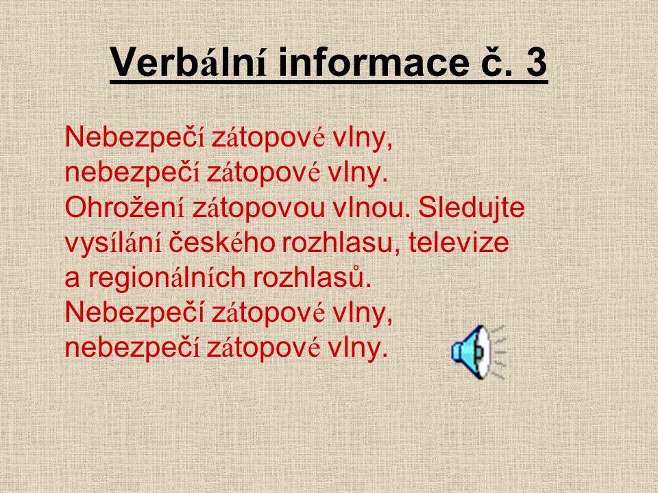 Verb á ln í informace č. 3 Nebezpeč í z á topov é vlny, nebezpeč í z á topov é vlny.