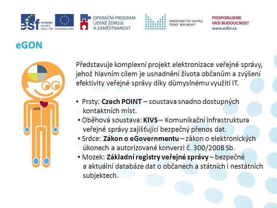 Představuje komplexní projekt elektronizace veřejné správy, jehož hlavním cílem je usnadnění života občanům a zvýšení efektivity veřejné správy díky důmyslnému využití IT.
