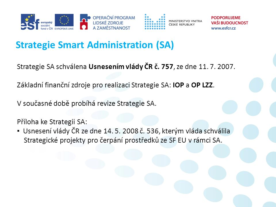Strategie SA schválena Usnesením vlády ČR č. 757, ze dne 11.